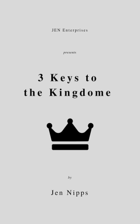 3 keys to the kingdom