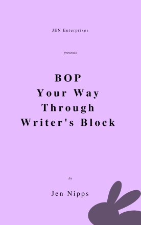 BOP Your Way Through Writer's Block