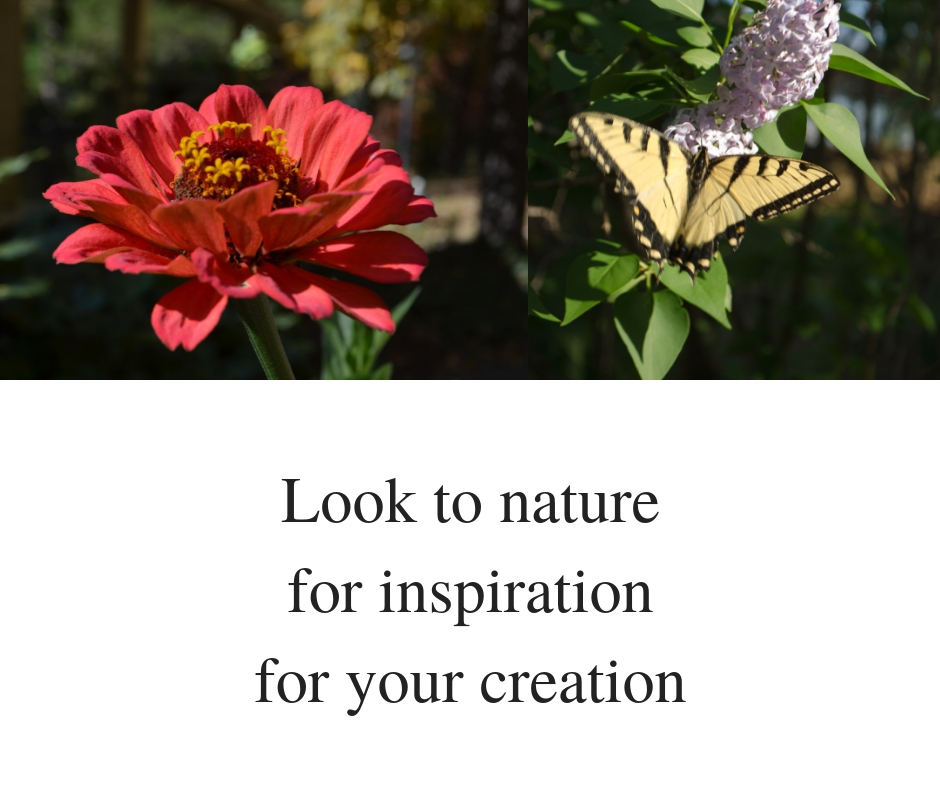 Look to naturefor inspirationfor your creation